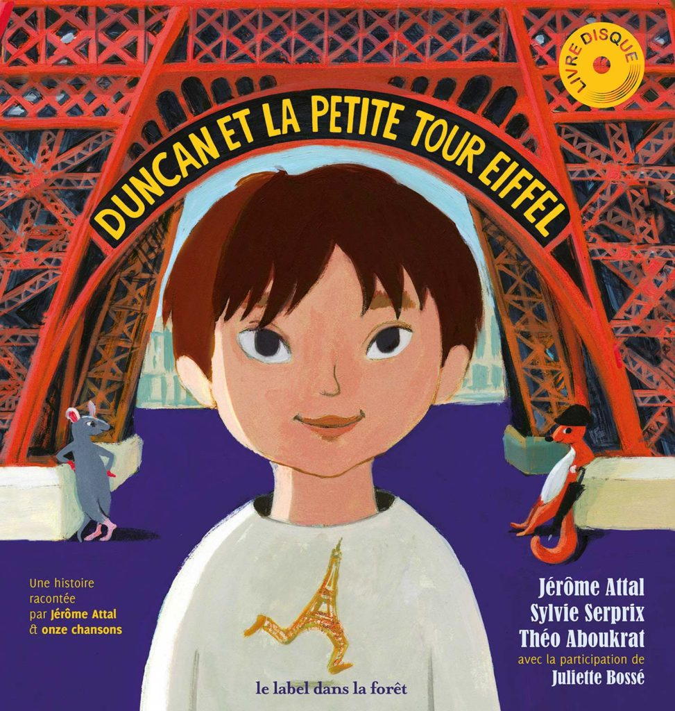 Le Label dans la Foret - Duncan et la Petite Tour Eiffel