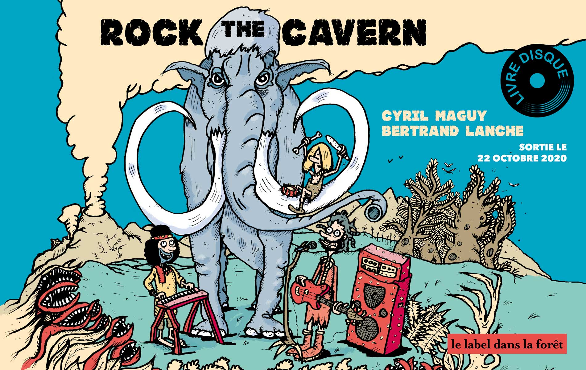Le Label dans la Foret - Rock the Cavern - Cyril Maguy - Bertrand Lanche - Slider