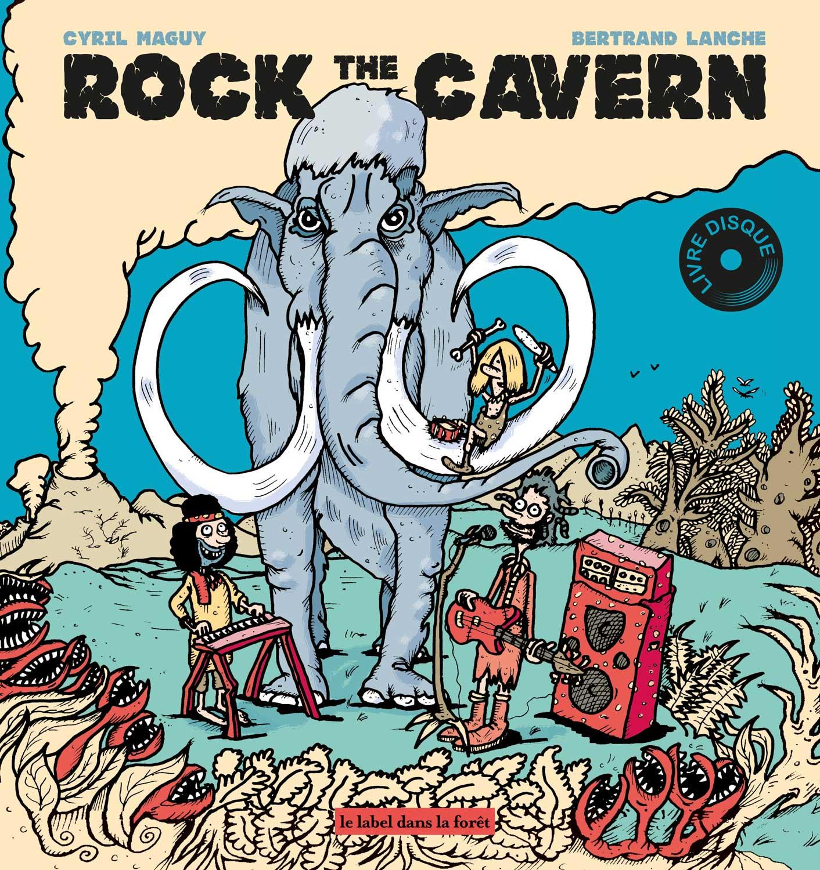 Le Label dans la Foret - Rock the Cavern - Cyril Maguy - Bertrand Lanche